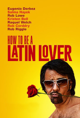 How To Be a Latin Lover [2017] [NTSC/DVDR- Custom HD] Ingles, Español Latino