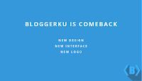 Bloggerku COMEBACK