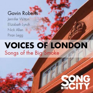 Voices of London: Songs of the Big Smoke