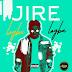 MUSIC: Jire – Logba Logba (Prod. By Runtinz)