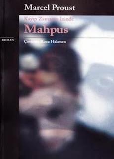 Marcel Proust - Kayıp Zamanın İzinde #5 - Mahpus