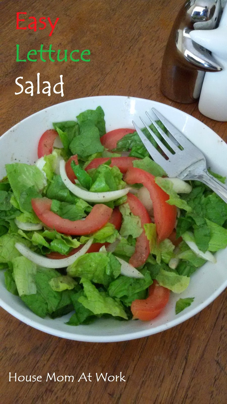 House Mom At Work: Easy Lettuce Salad Recipe