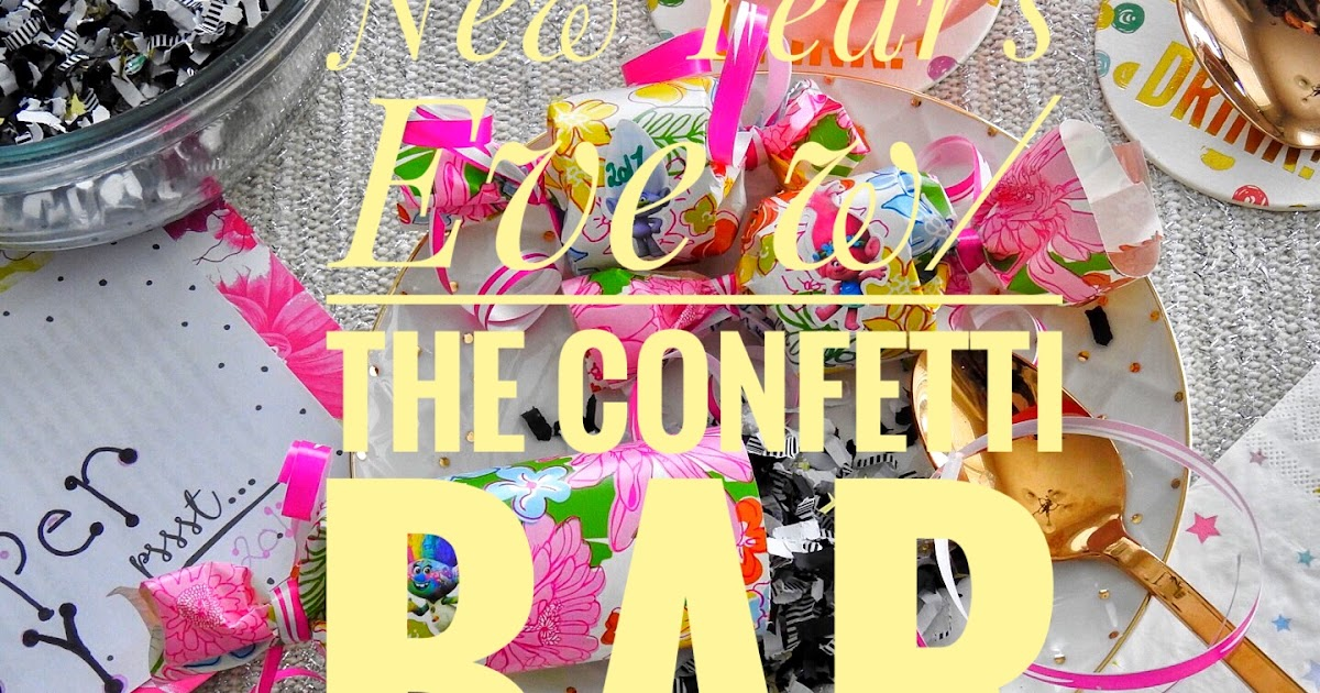 New Year's Eve Confetti Poppers: ft. The Confetti Bar ...