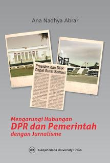 Mengarungi Hubungan DPR Dan Pemerintah