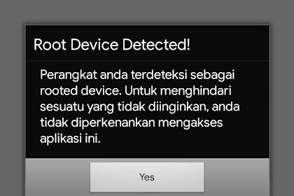 Cara mengatasi masalah Root Yang Terdeteksi Pada Aplikasi Android Terntentu