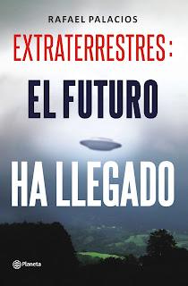 Extraterrestres, el futuro ha llegado