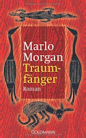 http://many-books-so-little-time.blogspot.com/2015/12/traumfanger-marlo-morgan-rezension_10.html
