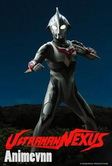 Ultraman Nexus - Siêu Nhân Ultraman Nexus 2004 Poster