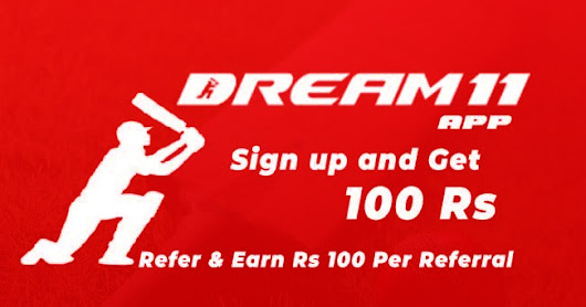 Dream11 App | Sign Up and Get 100 Rs Bonus | Refer and Earn Rs 100 Per Referral