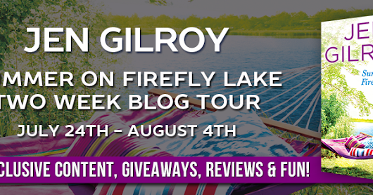 Blog Tour w/Giveaway: Summer on Firefly Lake by Jen Gilroy