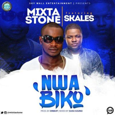 Mixta Stone ft Skales - Nwa Biko