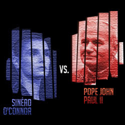 The 15 Greatest 'Fuck You's In Music: 08. Sinéad O'Connor vs. Pope John Paul II