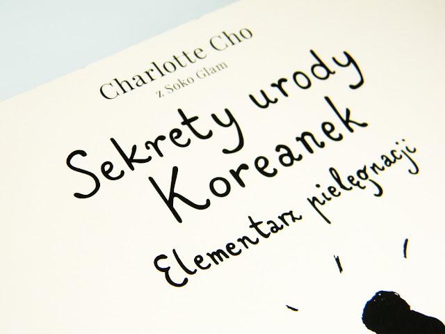 Sekrety urody Koreanek Charlotte Cho