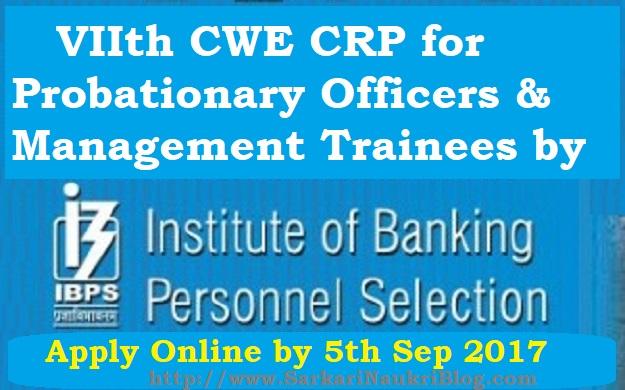 VIIth IBPS CWE CRP PO MT Naukri Recruitment