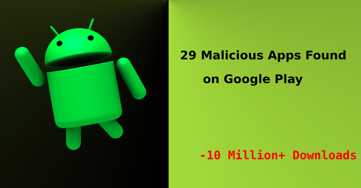 Malicious adware apps  - 29 2Bmalicious 2Bapps - 29 Malicious Adware apps found on Google Play with 10M+ Downloads