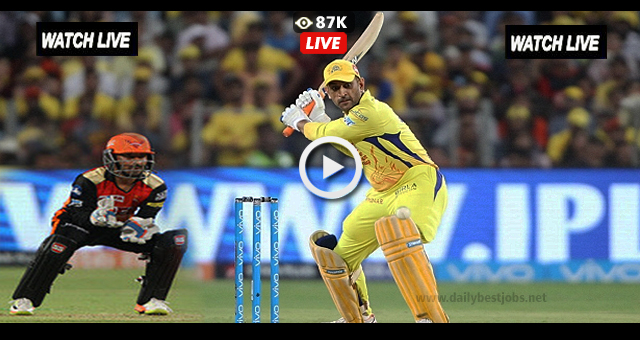 IPL 2018 Final CSK vs SRH Live Streaming Cricket Scores