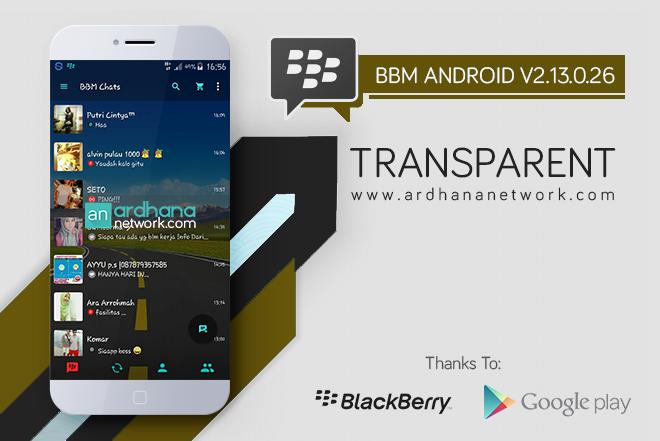 BBM Transparent V2.13.0.26 - BBM MOD Android V2.13.0.26