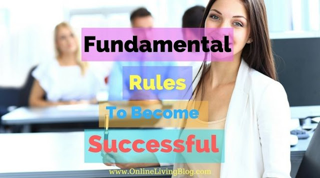 13 Fundamental Rules To Become a Successful Businessman