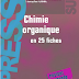 Livre: Chimie organique en 25 fiches / Nadège Lubin-Germain & Jacques Uziel