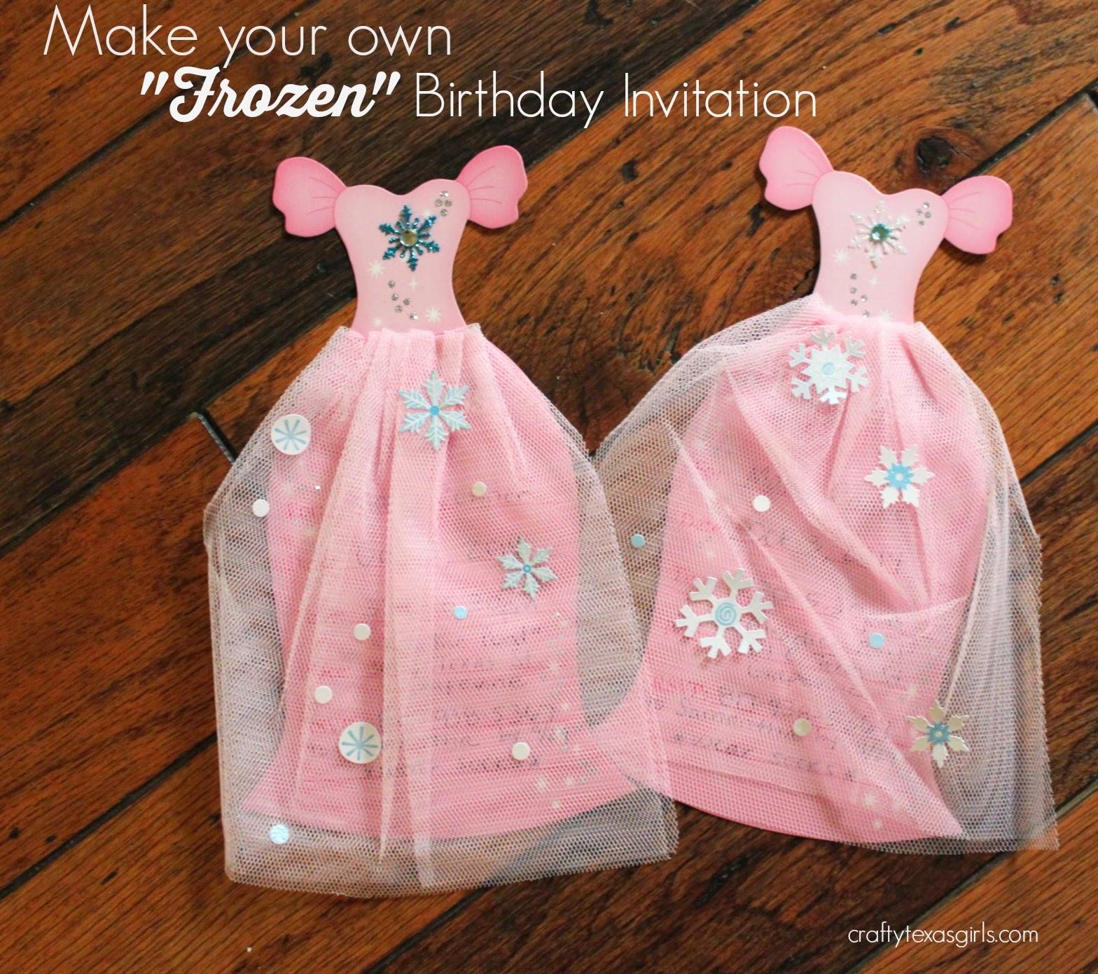 Crafty Texas Girls DIY Frozen Birthday Invitations