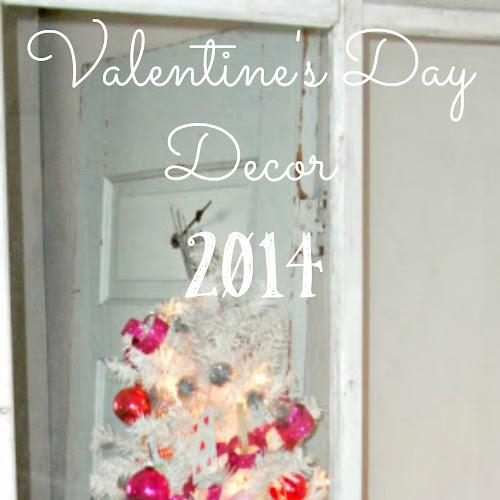 Valentine's Day Decor - 2014