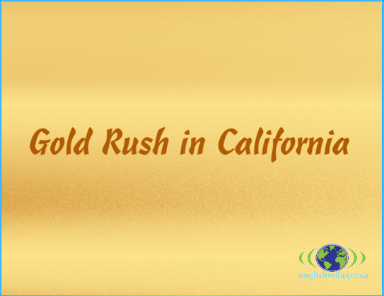http://englishmilagrosa.blogspot.com.es/2017/02/gold-rush-in-california-story-5th-grade.html