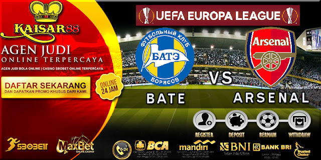 PREDIKSI BOLA TEBAK SKOR JITU LIGA EUROPA LEAGUE BATE VS ARSENAL 29 SEPTEMBER 2017