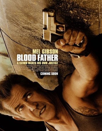 Poster Of Blood Father 2016 English 350MB BRRip 720p ESubs HEVC Free Download Watch Online downloadhub.in
