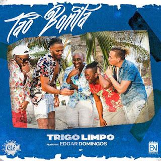 Trigo Limpo Feat. Edgar Domingos - Tão Bonita