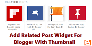 How to Add Related Post Widget for Blogger with Thumbnail
