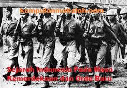 Sejarah Indonesia Pada Masa Kemerdekaan dan Orde Baru