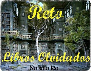 http://nosololeo.blogspot.com.es/2015/12/reto-libros-olvidados-2016_26.html
