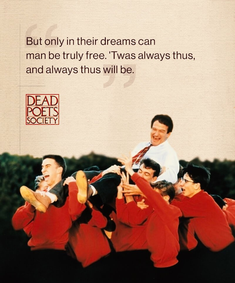 dead poets society essay into the world Hannah ameen essay september 26 2014 dead poet's society the film dead poets society written by tom schulman is story about students that attend the authoritative welton academy, a prep school in vermont.