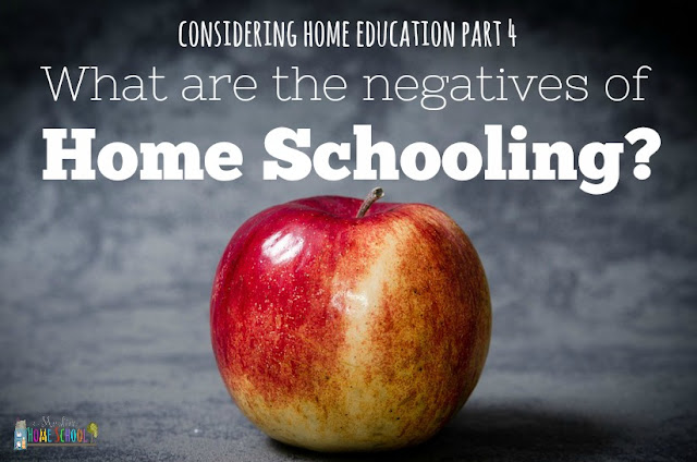 What are the negatives of home schooling? part 4 of the considering home education series from a muslim home school