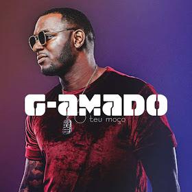 G-Amado Feat Daduh King - Eu Te Odeio Porque Te Amo