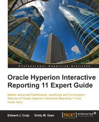 Oracle Hyperion Interactive Reporting 11 Expert Guide (With Code)