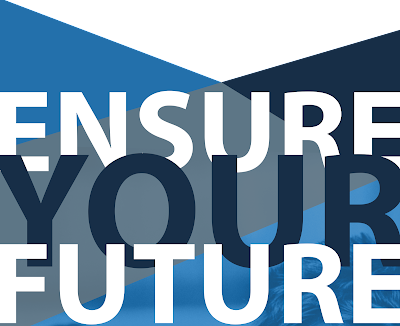 poster with text: Ensure Your Future