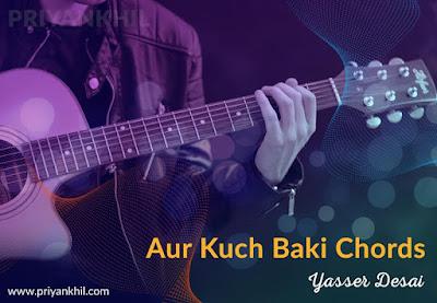 Aur Kuch Baki Chords
