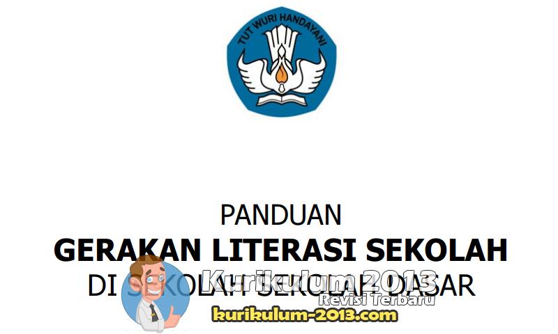 Update Buku Panduan Gerakan Literasi Sekolah SD, SMP, SMA, SMK, dan SLB Lengkap - Contoh Literasi