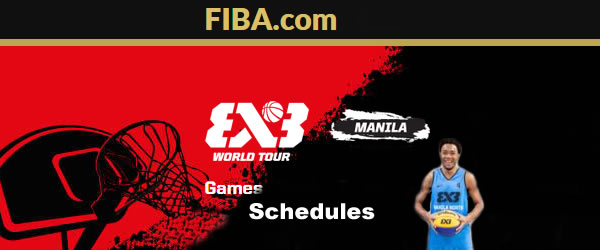 List of Manila North Philippines Game Schedules 2015 FIBA 3x3 World Tour @ Abu Dhabi UAE