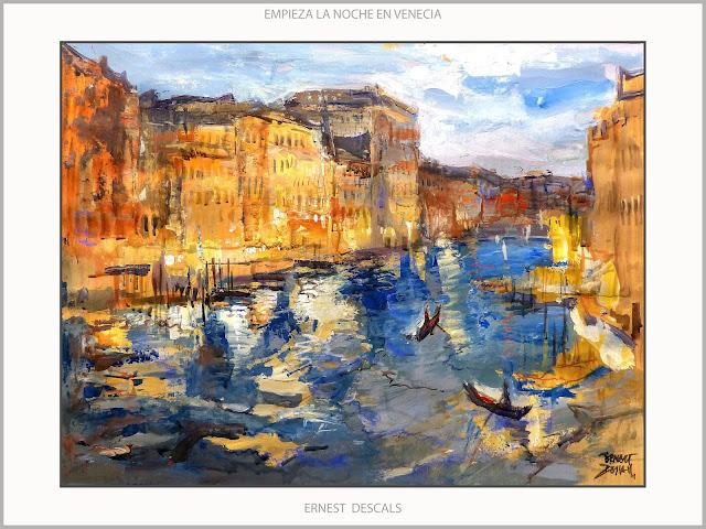 VENECIA-PINTURA-NOCHE-PAISAJES-GRAN CANAL-CANALES-VENECIANOS-CUADROS-ARTISTA-PINTOR-ERNEST DESCALS-