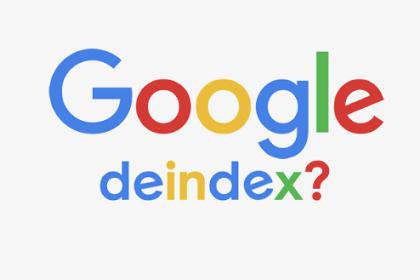 Apa penyebab Deindex pada konten blogmu? ini solusinya