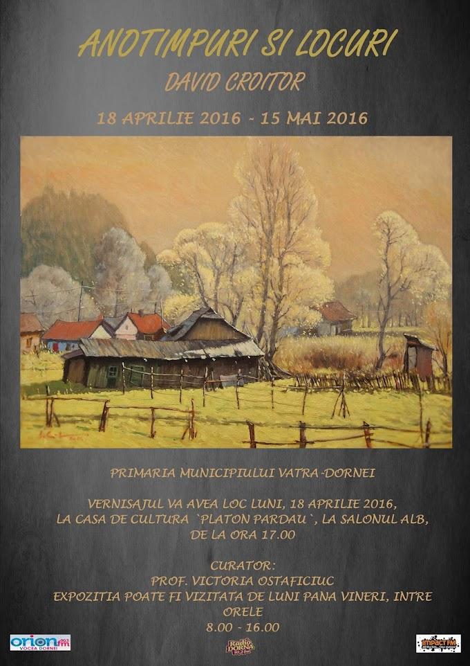"""Expoziţia de pictură """"Anotimpuri şi locuri"""" la Vatra Dornei"""
