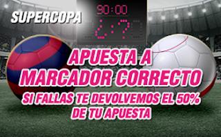 wanabet devolucion 50 euros Barcelona vs Sevilla Supercopa 17 agosto