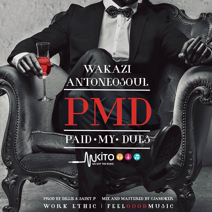 New AUDIO | Wakazi Ft  Anto Neo Soul - Paid My Dues
