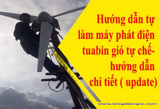 huong-dan-tu-lam-tua-bin-may-phat-dien-gio-tu-che