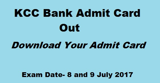 KCC Bank Admit Card 2017