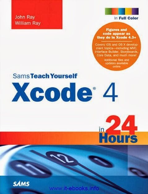 Sams Teach Yourself: Xcode 4 en 24 Horas