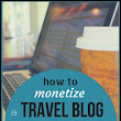 The best strategies of monetizing a travel blog | EnCountMe