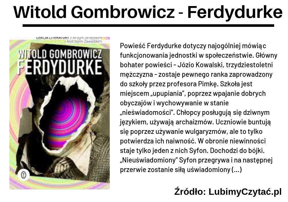 Witold Gombrowicz, Ferdydurke, TOP 10, Marzenie Literackie